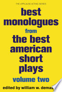 Best Monologues From The Best American Short Plays Volume Two