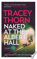 Naked at the Albert Hall