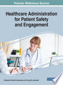 Healthcare Administration For Patient Safety And Engagement : is affected by multiple influencing factors...