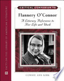 Critical Companion To Flannery O Connor book