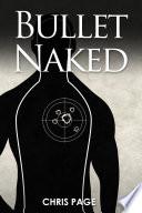 Bullet Naked