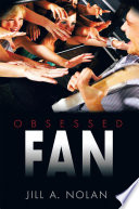 Obsessed Fan