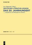 Deutsches Literatur-Lexikon - das 20. Jahrhundert