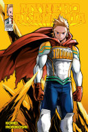 My Hero Academia, Vol. 17 : and the heroes plunge into...