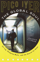 The Global Soul : and exacting wit the shifting textures of faraway...