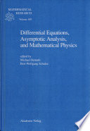 Differential Equations Asymptotic Analysis And Mathematical Physics book