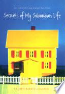 Secrets of My Suburban Life