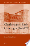 Charlemagne s Early Campaigns  768 777
