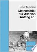 Mathematik  f  r Alle von Anfang an