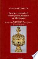 Gemmes, verre coloré, fausses pierres précieuses au Moyen Âge