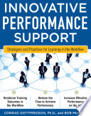 Innovative Performance Support  Strategies and Practices for Learning in the Workflow