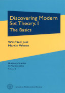 Discovering Modern Set Theory: The basics