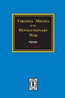 Virginia Militia in the Revolutionary War.