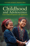 Childhood and Adolescence  Cross Cultural Perspectives and Applications  2nd Edition