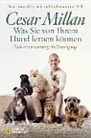 Was Sie von Ihrem Hund lernen k  nnen