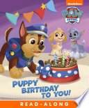 Puppy Birthday to You   PAW Patrol