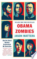 Obama Zombies Entire Year Otherwise Clear Thinking Members Of