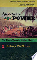 Sweetness and power the place of sugar in modern history /