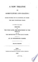 A new treatise on agriculture and grazing  by an experienced farmer  T  Cosens