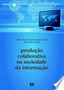 Produ    o colaborativa na sociedade da informa    o