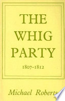 The Whig Party  1807 1812