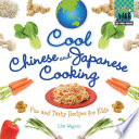Cool Chinese and Japanese Cooking