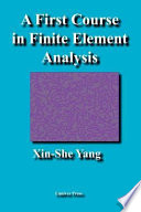 A First Course In Finite Element Analysis book