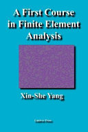 A First Course in Finite Element Analysis