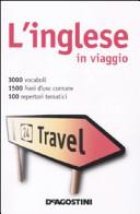 L inglese in viaggio Dizionario multilingue