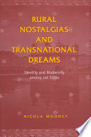 Rural Nostalgias and Transnational Dreams