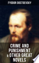 Crime and Punishment   Other Great Novels of Dostoevsky