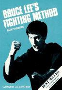 Bruce Lee s Fighting Method