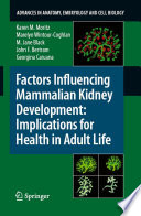 Factors Influencing Mammalian Kidney Development  Implications for Health in Adult Life