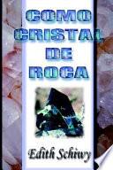 Como Cristal de Roca