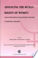 Advancing the Human Rights of Women