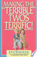 Making the  Terrible  Twos Terrific