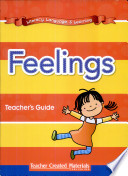 Literacy  Language  and Learning  Early Childhood Themes  Feelings Teacher s Guide