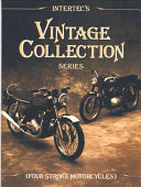 Intertec s Vintage Collection Series  Four Stroke Motorcycles
