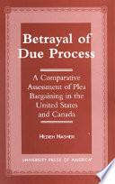 Betrayal of Due Process
