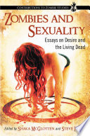 Zombies and Sexuality Landscape Of Popular Culture With Ever