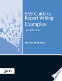 SAS Guide to Report Writing