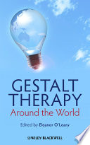 Gestalt Therapy Around The World : a comprehensive overview of current...
