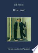 Rose, rose
