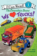 The Berenstain Bears  We Love Trucks