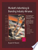 Plunkett s Advertising   Branding Industry Almanac 2008  Advertising   Branding Industry Market Research  Statistics  Trends   Leading Companies