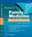 Bratton s Family Medicine Board Review