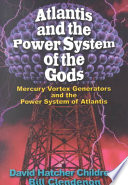 Atlantis   the Power System of the Gods