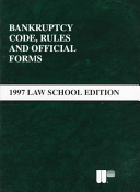 Bankruptcy Code  Rules and Official Forms