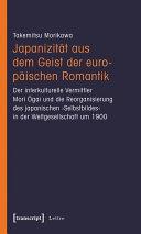 Japanizität aus dem Geist der europäischen Romantik