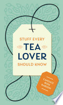 Book Stuff Every Tea Lover Should Know